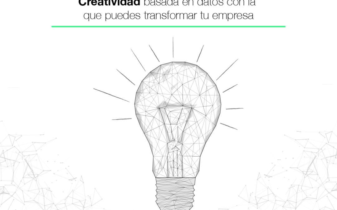 Data Driven Creativity: todo lo que debes saber