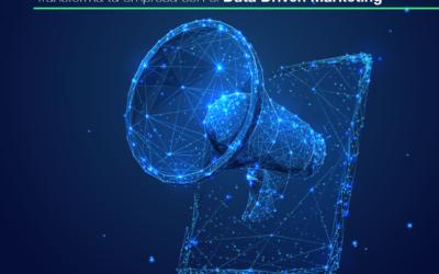 Guía completa sobre el Data Driven Marketing: aprende a tomar decisiones estratégicas por medio de data